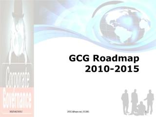 GCG Roadmap 2010-2015
