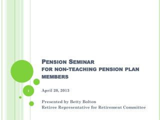 Pension Seminar for non-teaching pension plan members