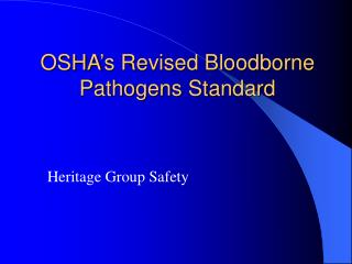 OSHA's Revised Bloodborne Pathogens Standard