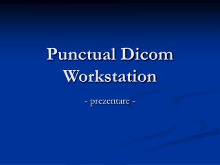 Punctual Dicom Workstation