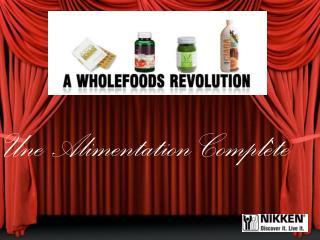 Une Alimentation Complète