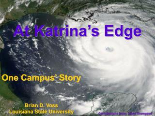At Katrina's Edge