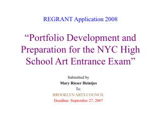 REGRANT Application 2008   Portfolio Development and Preparation for the NYC High School Art Entrance Exam