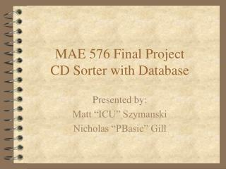 MAE 576 Final Project CD Sorter with Database