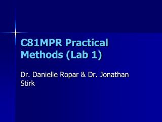 C81MPR Practical Methods (Lab 1)