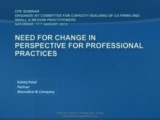 Need for Change in Perspective for Professional Practices