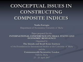 CONCEPTUAL ISSUES IN CONSTRUCTING COMPOSITE INDICES