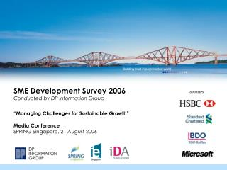 SME Development Survey 2006 Conducted by DP Information Group