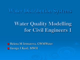Water Distribution Systems Water Quality Modelling  for Civil Engineers 1