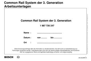 Common Rail System der 3. Generation                                  1 987 726 247