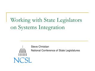 Working with State Legislators on Systems Integration