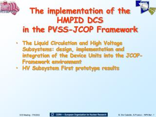 The implementation of the HMPID DCS in the PVSS-JCOP Framework
