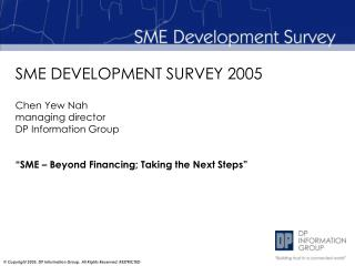 SME DEVELOPMENT SURVEY 2005
