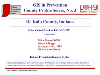 GIS in Prevention  County Profile Series, No. 3