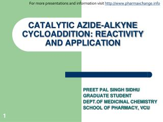 CATALYTIC AZIDE-ALKYNE CYCLOADDITION: REACTIVITY AND APPLICATION