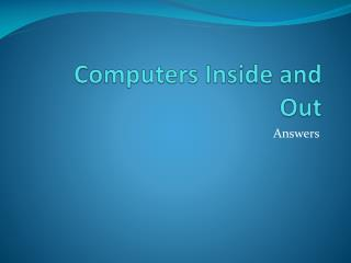 Computers Inside and Out