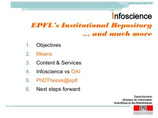 I nfoscience EPFL's Institutional Repository … and much more
