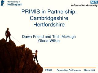 PRIMIS in Partnership:  Cambridgeshire Hertfordshire