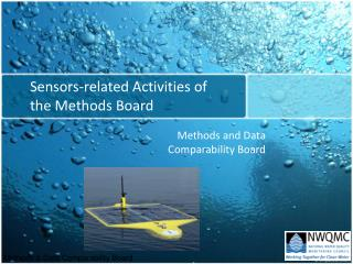 Sensors-related Activities of the Methods Board
