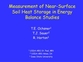 Measurement of Near-Surface Soil Heat Storage in Energy Balance Studies