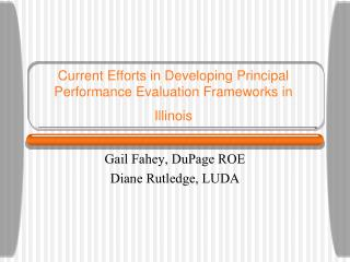 Current Efforts in Developing Principal Performance Evaluation Frameworks in Illinois