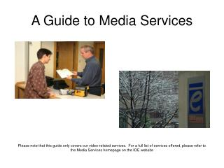 A Guide to Media Services