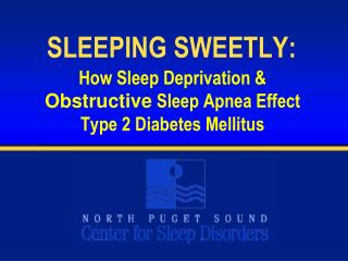 SLEEPING SWEETLY: