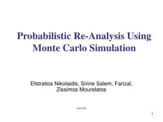 Probabilistic Re-Analysis Using Monte Carlo Simulation