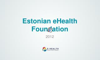 Estonian  eHealth Foundation