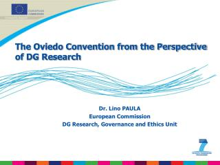The Oviedo Convention from the Perspective of DG Research