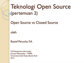 Perbandingan antara  open source dan  closed source
