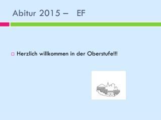 Abitur 2015 – EF