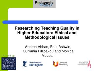 Researching Teaching Quality in Higher Education: Ethical and Methodological Issues