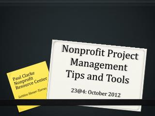Nonprofit Project Management  Tips  and Tools 23@4 : October 2012