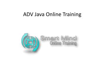 ADV Java Online Training in usa, uk, Canada, Malaysia, Austr