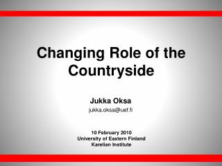 Changing Role of the Countryside