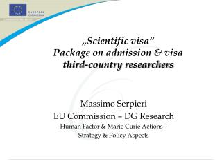 """Scientific visa"" Package on admission & visa  third-country researchers"