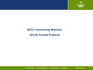 SDTC Contracting Webinar 2011B Funded Projects