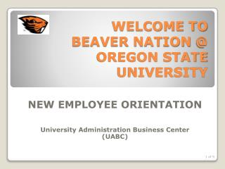 WELCOME TO  BEAVER NATION  @ OREGON STATE UNIVERSITY