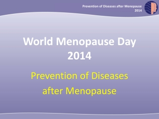 Prevention of Diseases after Menopause 2014