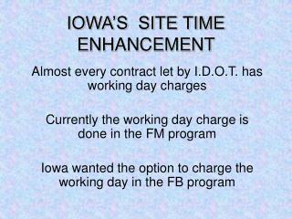 IOWA'S SITE TIME ENHANCEMENT