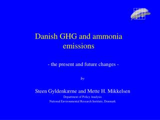 Danish GHG and ammonia  emissions