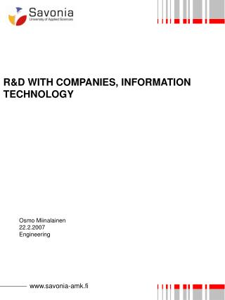 R&D WITH COMPANIES, INFORMATION TECHNOLOGY