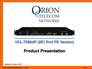 VCL-TDMoIP (2E1 Port FE Version) Product Presentation