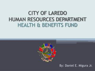 CITY OF LAREDO HUMAN RESOURCES DEPARTMENT