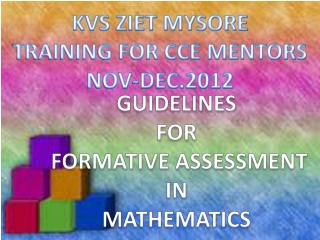 GUIDELINES  FOR  FORMATIVE ASSESSMENT  IN  MATHEMATICS