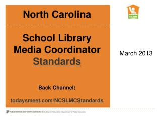 North Carolina School Library  Media Coordinator  Standards