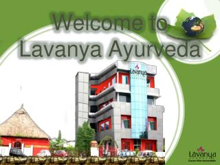 Welcome to  Lavanya Ayurveda