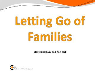 Letting Go of Families