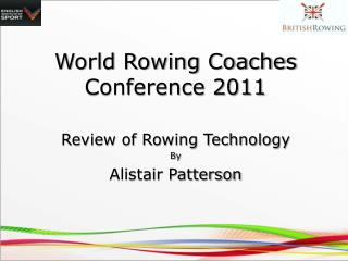 World Rowing Coaches Conference 2011